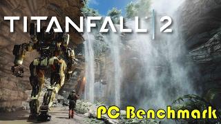 Titanfall 2 PC Benchmark (gtx 980ti)