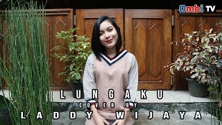 lungoku  [ Guyon waton ]  cover by Laddy wijaya