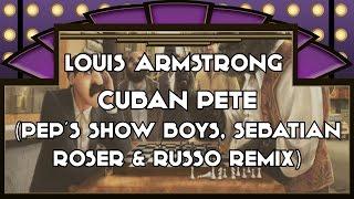 Louis Armstrong - Cuban Pete (Pep