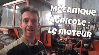 Mécanique agricole : le moteur