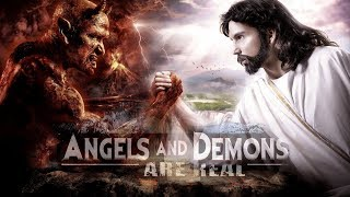 Angels  Demons Are Real (2017) - Full Documentary