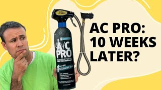 Does A/C Pro Really Work?  10 Weeks Later...