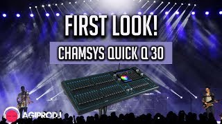 chamsys quickq 30 first look with john simmons for agiprodj com