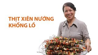 How will Mrs. Tuoi show her ability of making giant grilled meat skewers be like?    Feedy VN