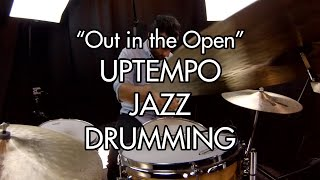 """""""Out in the Open"""" by John Riley - Uptempo Jazz Drumming (Drum Cover / Play-Along) (Yoni the Drummer)"""
