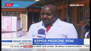 Row with KEMSA over supply of medicine to County hospitals