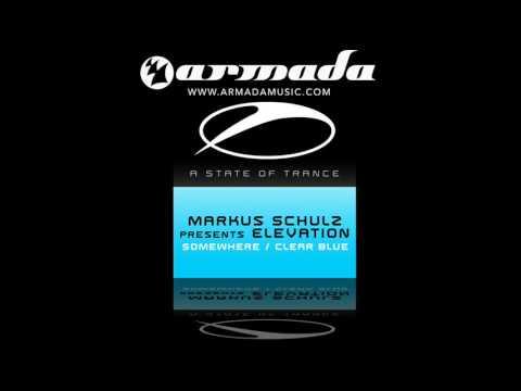 Markus Schulz presents Elevation - Clear Blue (Airwave Remix)