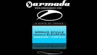 Markus Schulz presents Elevation - Clear Blue (Airwave Remix)