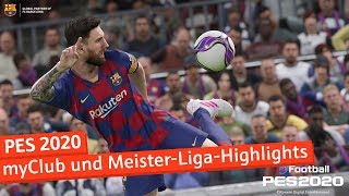 PES 2020: myClub und die Highlights unserer Meister-Liga | Ballzauber #04
