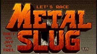 Let's Race Metal Slug