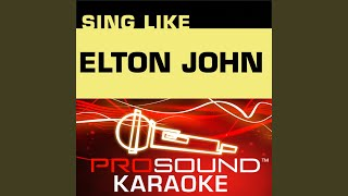 Goodbye Yellow Brick Road (Karaoke Lead Vocal Demo) (In the Style of Elton John)