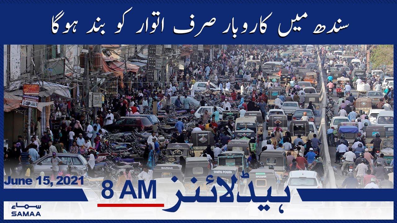 Samaa News Headlines 8am   Sindh mein karobar sirf itwar ko band hoga   SAMAA TV