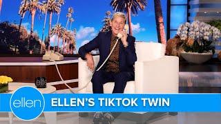 Ellen Calls Her TikTok Twin
