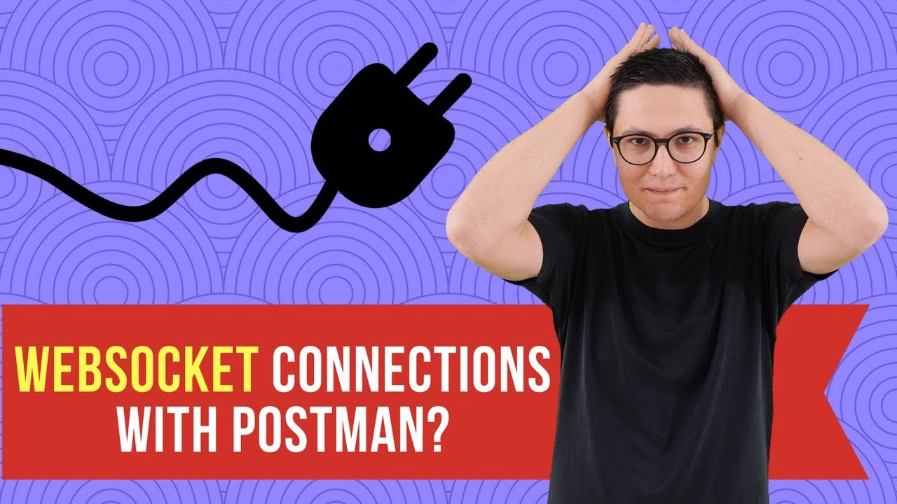 Websocket connections with Postman? (Websocket client for testing)