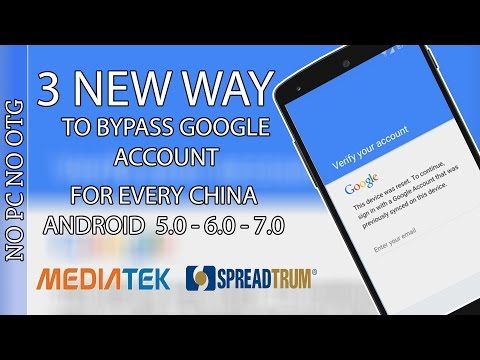 3 NEW METHOD TO Remove/Delete/Bypass All China Google Account Lock (FRP) 2017 On Android 6.0.1/7.0.1