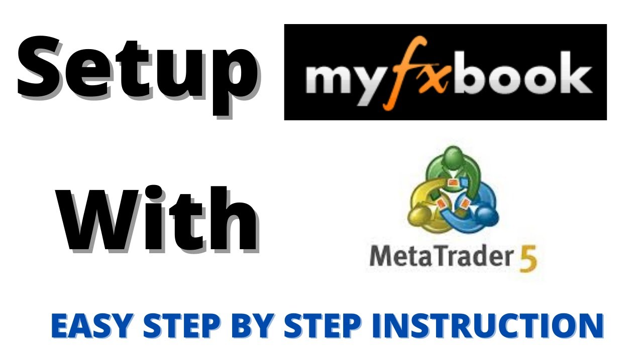 How to connect MyFXBook to Metatrader 5 (MT5)