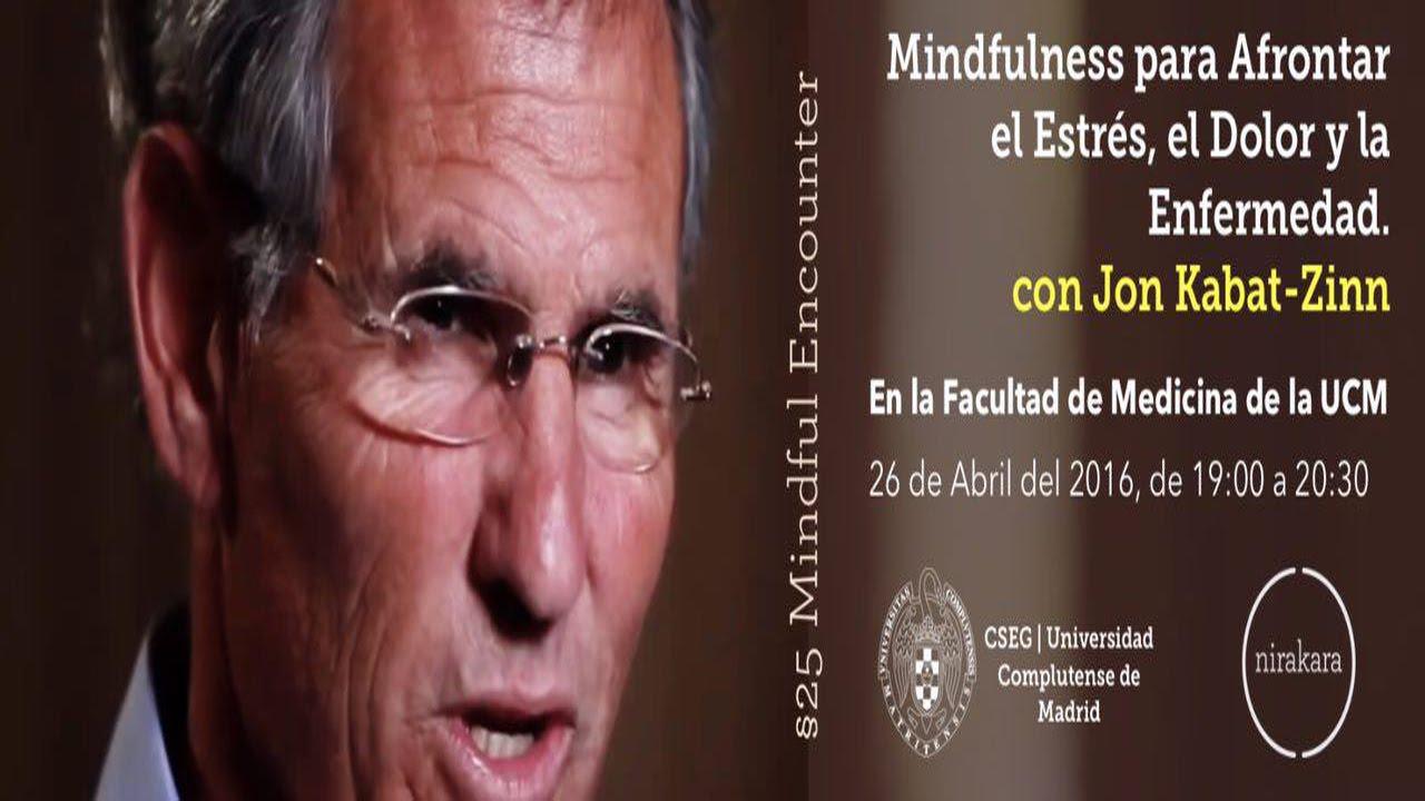 Jon Kabat-Zinn, Mindfulness para afrontar el estrés, el dolor y la enfermedad.