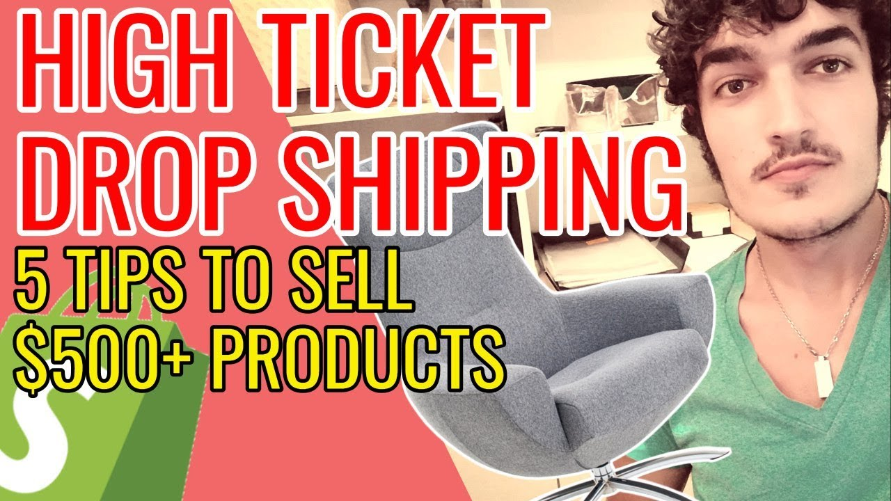 Sell High Ticket Shopify Drop Shipping Products For $500+