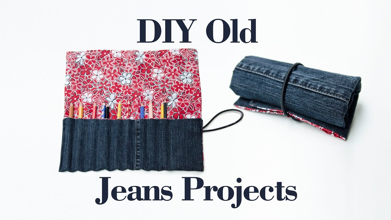400fe1f4bf Recycled Denim Craft Ideas - DIY Old Jeans Projects - No. 2 Pencil case