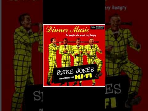 """Spike Jones """"Dinner Music For People Who Arn't Very Hungry"""""""