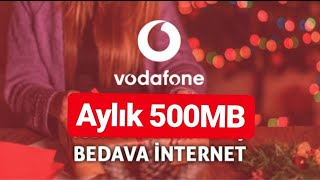 Vodafone 500mb Bedava İnternet 2019  Yeni