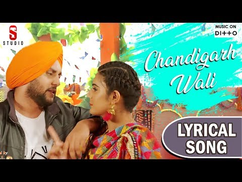 Chandigarh Wali | Lyrical Song | Mehtab Virk | Punjabi Song 2018 | ST STUDIO | Ditto Music