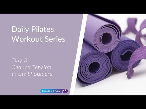 day-3---daily-pilates-workout-series---reduce-tension-in-the-shoulders