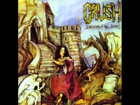 Crush - Kingdom of the Kings (Full Album)