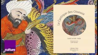 """La quête de l'Autre : """"Le cantique des oiseaux"""" d'Attâr par Leili Anvar"""