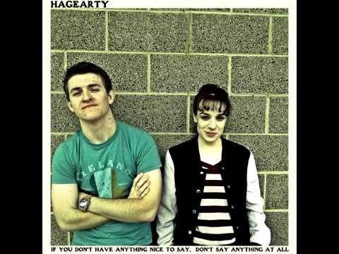 Hagearty - If You Don't Have Anything Nice to Say, Don't Say Anything At All