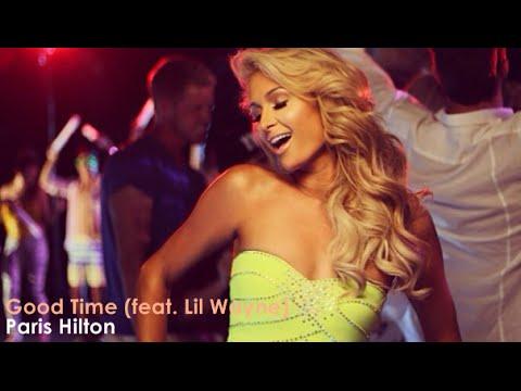 Paris Hilton - Good Time Ft. Lil Wayne (Official Video) [Lyrics + Sub Español]