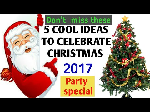 Christmas celebration cool ideas 2017 | Christmas celebration party 2017 | Christmas carol 2017