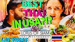 TOP-RATED THAI RESTAURANT IN THE NORTH AMERICA?!? Lotus of Siam in LAS VEGAS (Northern Thai Cuisine)
