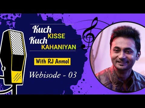 #KuchKisseKuchKahaniyan with RJ Anmol Wb. 03 - Filmigaane - Bollywood Musical Stories