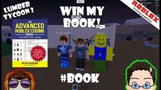 Roblox - Lumber Tycoon 2 - WIN MY BOOK!