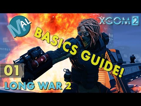 BASICS GUIDE TO LONG WAR 2 + NEW CLASSES, HAVEN MANAGEMENT, HOW INFILTRATION  WORKS + NEW SERIES!