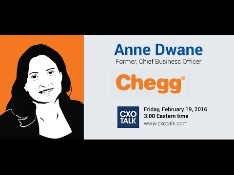 #157: Using Technology to Improve Education, with Anne Dwane, Former Chief Business Officer, Chegg