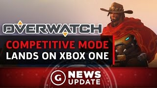 Overwatch Xbox One Update Adds Competitive Play and Balance Changes - GS News Update