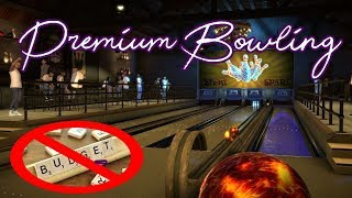 No Budget Bowlers Allowed (GET OUT) - Premium Bowling [1/2]
