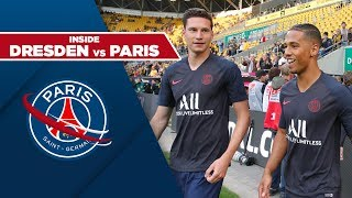 INSIDE -  DRESDEN vs PARIS SAINT-GERMAIN