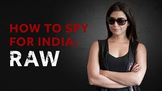 How to spy for India : RAW