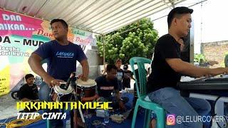 TITIP CINTA Lagu Dangdut Clasic Cover ARKANANTA Music