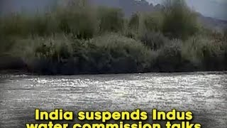 India suspends Indus water commission talks - ANI News