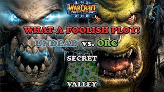 Grubby | Warcraft 3 The Frozen Throne | UD v Orc - What a Foolish Ploy! - Secret Valley