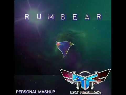 DJ Ray Figueroa MR FLOW--RUMBEAR---PERSONAL MASHUP