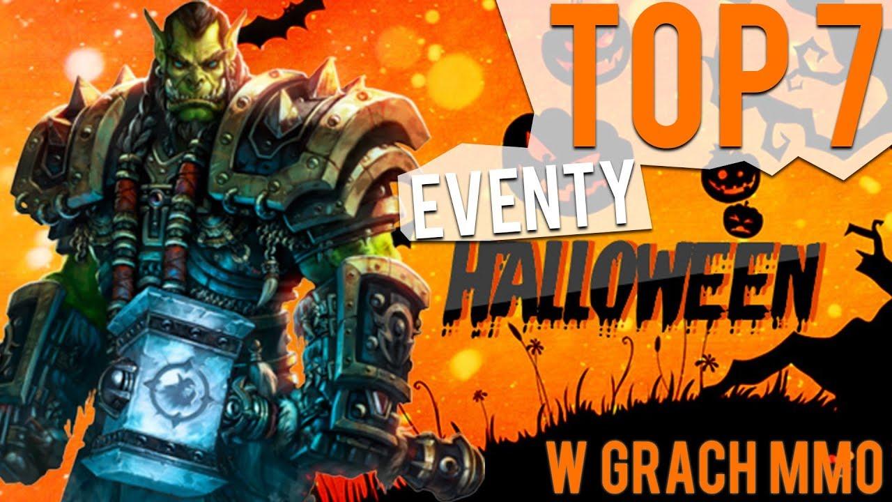 TOP 7 EVENTY HALLOWEEN W GRACH MMO