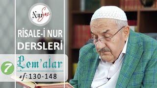 Lem'alardan 7. DERS (17. ve 19. LEM'A ) Hüsnü Bayram Ağabey ile Risale-i Nur Dersi
