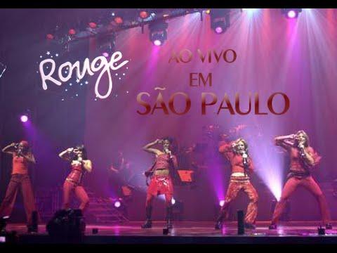 Rouge - O Sonho de Ser Uma Popstar (Ao Vivo em São Paulo)