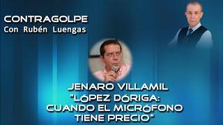 López Dóriga: cuando el micrófono tiene precio - Jenaro Villamil en entrevista con Rubén Luengas