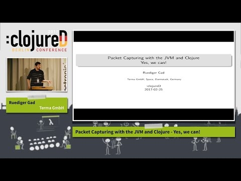 """clojureD 2017: """"Packet Capturing with Clojure"""" by Rüdiger Gad"""